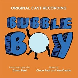 Bubble Boy Soundtrack (Cinco Paul, Cinco Paul) - CD cover
