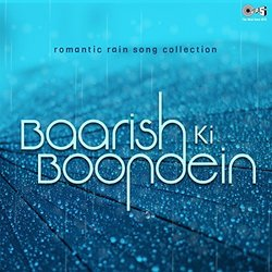 Romantic Rain Song Collection: Baarish Ki Boondein Soundtrack (Various Artists) - CD cover