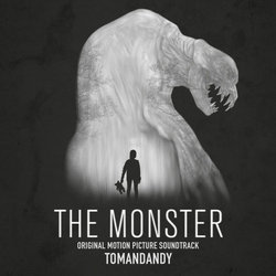 The Monster - Tomandandy  - 04/08/2017