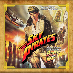 Sky Pirates Soundtrack (Brian May) - CD cover