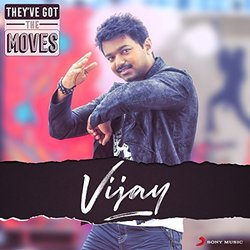 They've Got The Moves : Vijay - Various Artists - 07/07/2017