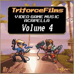 Video Game Music Acapella, Vol. 4 - Mr Dooves - 28/07/2017