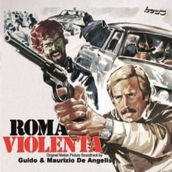 Roma Violenta Soundtrack (Guido De Angelis, Maurizio De Angelis) - CD cover