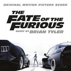 The Fate of the Furious Soundtrack (Brian Tyler) - CD cover