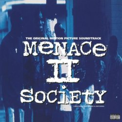 Menace II Society - Various Artists - 04/08/2017