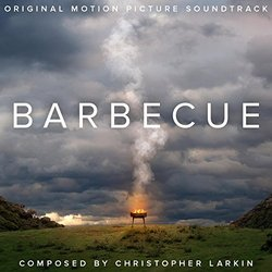 Barbecue Soundtrack (Christopher Larkin) - CD cover