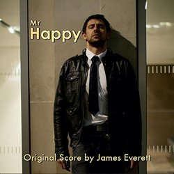 Mr Happy Soundtrack (James Everett) - CD cover