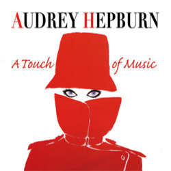 Audrey Hepburn: A touch of music - Various Artists - 15/09/2017