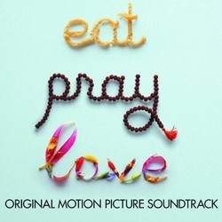 Eat Pray Love Soundtrack (Various Artists, Dario Marianelli) - Carátula