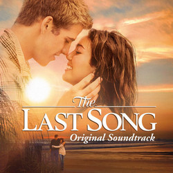 The Last Song Soundtrack (Various Artists, Aaron Zigman) - Car�tula