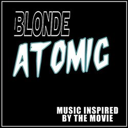 Blonde Atomic - Various Artists - 25/08/2017