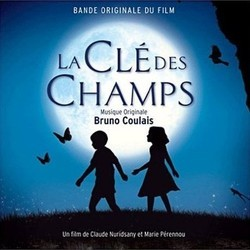 La Clé des Champs Soundtrack (Bruno Coulais) - CD cover