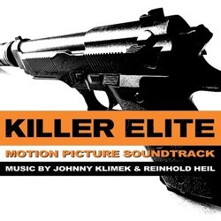 Killer Elite Soundtrack (Reinhold Heil, Johnny Klimek) - Carátula