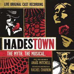 Hadestown: The Myth. The Musical. Soundtrack (Anais Mitchell, Anais Mitchell) - CD cover