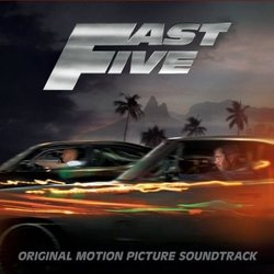 Fast Five Soundtrack (Various Artists, Brian Tyler) - Carátula