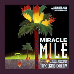 Miracle Mile Bande Originale (Paul Haslinger,  Tangerine Dream) - Pochettes de CD