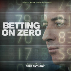 Betting on Zero Soundtrack (Pete Anthony) - CD cover