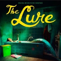 The Lure Soundtrack (Various Artists) - CD cover