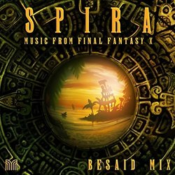 Spira: Music From Final Fantasy X Besaid Mix Soundtrack (Various Artists) - Carátula