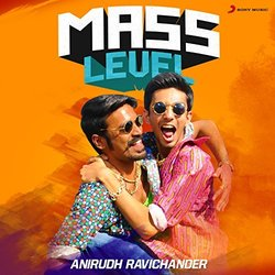 Mass Level : Anirudh Ravichander Soundtrack (Anirudh Ravichander) - CD cover