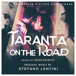 Taranta on the Road Bande Originale (Stefano Lentini) - Pochettes de CD