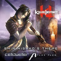 Killer Instinct: Shin Hisako's Theme Soundtrack (Celldweller , Atlas Plug) - Carátula