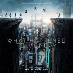 What Happened To Monday Bande Originale (Christian Wibe) - Pochettes de CD