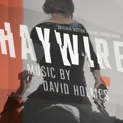 Haywire Soundtrack (David Holmes) - Car�tula