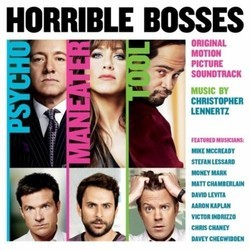 Horrible Bosses Soundtrack (Christopher Lennertz) - Carátula