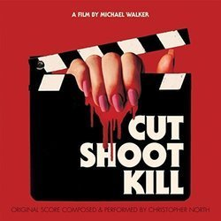 Cut Shoot Kill Soundtrack (Christopher North) - Carátula