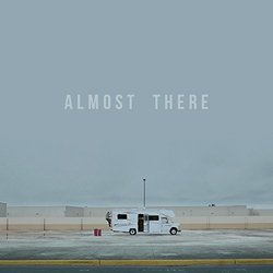 Almost There Soundtrack (Max Avery Lichtenstein) - CD cover
