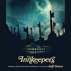 The Innkeepers Soundtrack (Jeff Grace) - Car�tula