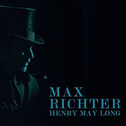 Henry May Long Soundtrack (Max Richter) - Carátula