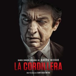 La Cordillera Soundtrack (Alberto Iglesias) - CD cover