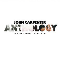 Anthology: Movie Themes 1974-1998 Soundtrack (John Carpenter) - CD cover