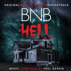 BNB Hell Soundtrack (Paul Deakin) - CD cover