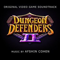 Dungeon Defenders 2 Soundtrack (Afshin Cohen) - CD cover