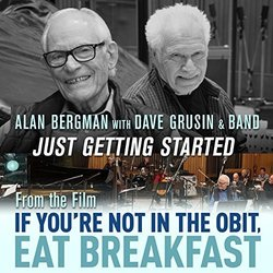 If You're Not in the Obit, Eat Breakfast: Just Getting Started Soundtrack (Alan Bergman, Dave Grusin) - CD cover