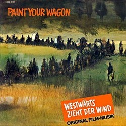 Paint Your Wagon Soundtrack (Original Cast, Alan Jay Lerner , Frederick Loewe) - Car�tula