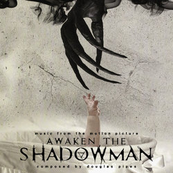 Awaken the Shadowman Soundtrack (Douglas Pipes) - CD cover