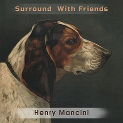 Surround With Friends - Henry Mancini Soundtrack (Henry Mancini) - CD cover