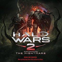 Halo Wars 2: Awakening the Nightmare Soundtrack (Gordy Haab, Brian Lee White, Brian Trifon) - CD cover