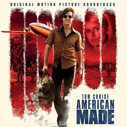 American Made - Christophe Beck - 22/09/2017