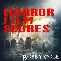 Horror Film Scores Soundtrack (Bobby Cole) - CD cover
