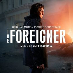 The Foreigner - Cliff Martinez - 03/10/2017