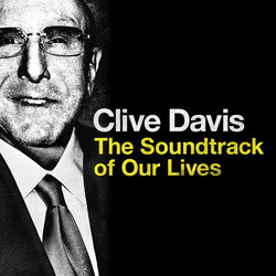 Clive Davis: The Soundtrack of Our Lives - Paul S. Henning, Various Artists - 29/09/2017