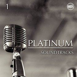 Platinum Soundtracks Vol. 1 - Various Artists - 28/09/2017