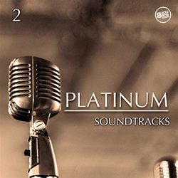 Platinum Soundtracks Vol. 2 - Various Artists - 28/09/2017