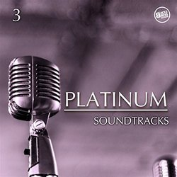 Platinum Soundtracks Vol. 3 - Various Artists - 28/09/2017
