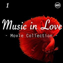 Music in Love, Movie Collection Vol. 1 - Various Artists - 27/09/2017